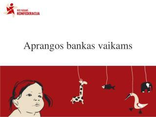 Aprangos bankas vaikams
