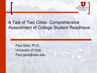 A Tale of Two Cities: Comprehensive Assessment of College Student Readiness