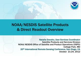 NOAA/NESDIS Satellite Products  & Direct Readout Overview