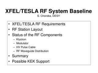 XFEL/TESLA RF System Baseline S. Choroba, DESY