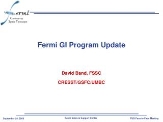 Fermi GI Program Update