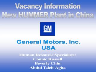 Vacancy Information New HUMMER Plant in China