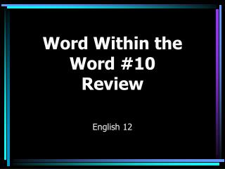 Word Within the Word #10 Review