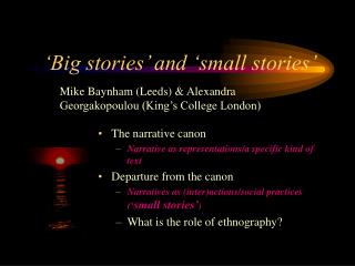 'Big stories' and 'small stories'