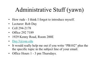 Administrative Stuff (yawn)