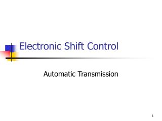 Electronic Shift Control