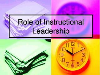 Role of Instructional Leadership