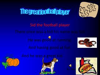 Sid the football player