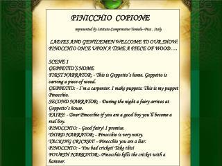 PINICCHIO  COPIONE represented by  Istituto Comprensivo Toniolo -  Pisa ,  Italy