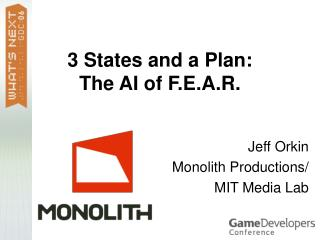 3 States and a Plan: The AI of F.E.A.R.