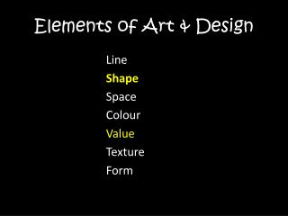 Elements of Art & Design