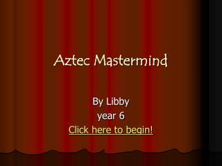 Aztec Mastermind