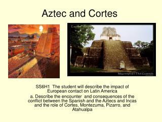 Aztec and Cortes