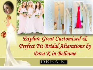 Explore Great Customized & Perfect Fit Bridal Alterations
