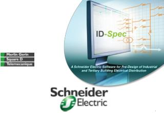 A Schneider Electric Software for Pre-Design of Industrial and Tertiary Building Electrical Distribution