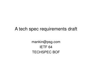 A tech spec requirements draft