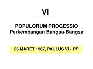 POPULORUM PROGESSIO Perkembangan Bangsa-Bangsa