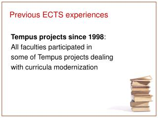 Previous ECTS experiences