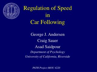 Regulation of Speed  in  Car Following