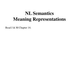 NL Semantics Meaning Representations