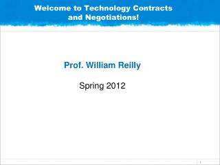 Welcome to Technology Contracts and Negotiations!