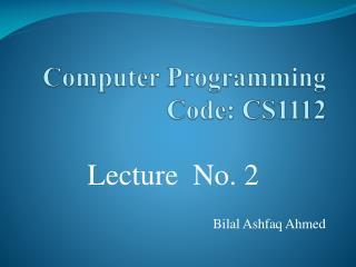 Computer Programming Code: CS1112