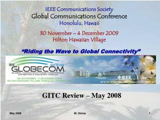 IEEE Communications Society Global Communications Conference Honolulu, Hawaii