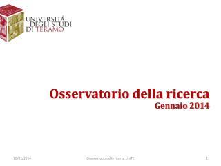 Osservatorio della ricerca Gennaio 2014