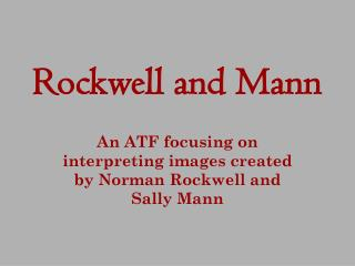 Rockwell and Mann