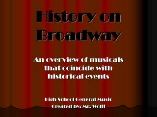 History on Broadway