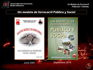 Un modelo de ferrocarril Público y Social