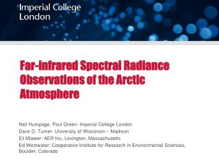 Far-infrared  Spectral Radiance Observations of the Arctic Atmosphere