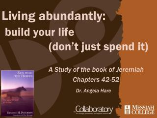 Living abundantly: build your life  			(don't just spend it)