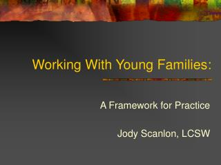 Working With Young Families: