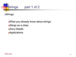 Strings       part 1 of 2