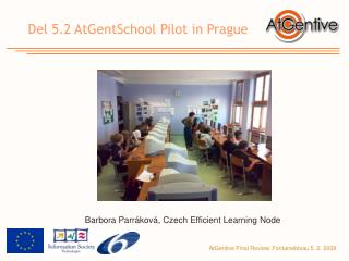 Del 5.2  AtGentSchool Pilot in Prague
