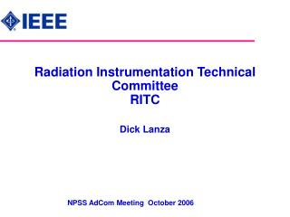 Radiation Instrumentation Technical Committee RITC