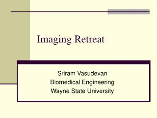Imaging Retreat