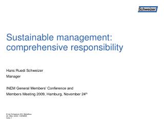 Sustainable management: comprehensive responsibility