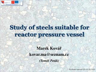 Study of steels suitable for reactor pressure vessel