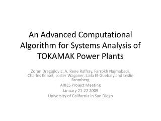 An Advanced Computational Algorithm for Systems Analysis of TOKAMAK Power Plants