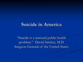 Suicide in America