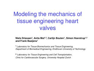 Modeling the mechanics of tissue engineering heart valves