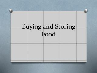 Buying and Storing Food