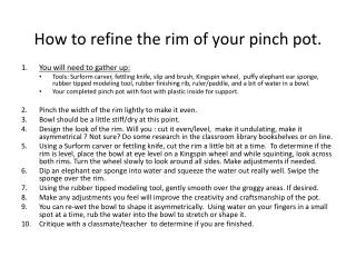 How to refine the rim of your pinch pot.