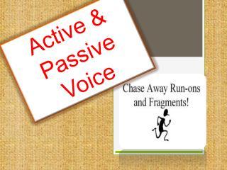 Active &  Passive Voice
