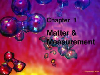 Chapter  1 Matter & Measurement