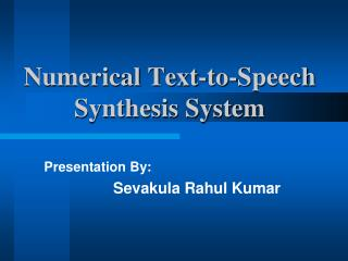 Numerical Text-to-Speech  Synthesis System