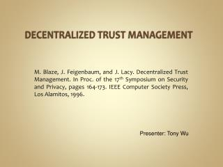 DECENTRALIZED TRUST MANAGEMENT