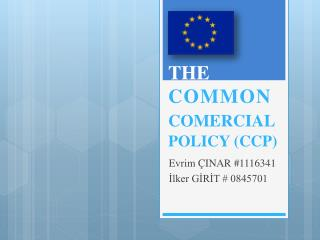 THE COMMON COMERCIAL POLICY (CCP)